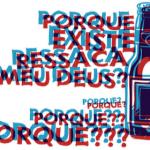 Porre & Ressaca na crônica de Luis Fernando Veríssimo