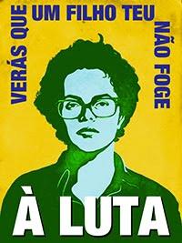 Dilma Guerreira - A Luta!