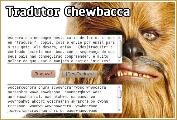 Tradutor Chewbacca - linguagem cifrada