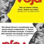 """""""Não sei quem é Paulo Preto… mas ele é muito competente"""""""