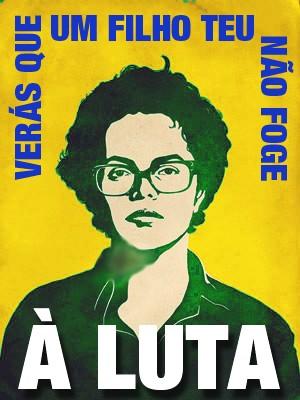 Banner da Dilma - Verás que um filho teu não foge à luta!