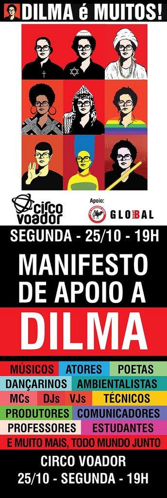 Dilma é Muitos - Manifesto de apoio - Circo Voador