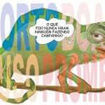 Mimetismo político – as mil caras do camaleão cara-de-pau