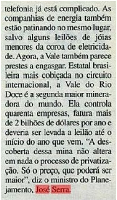 Serra entrega de graça a Vale do Rio Doce