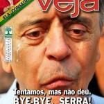 Bye-bye Serra forever! Na capa da revista Óia… ops, Veja