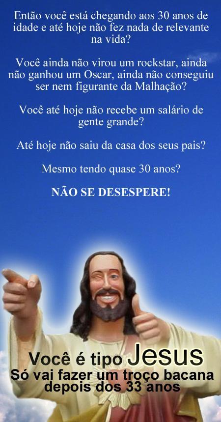 Destino: você é como Jesus