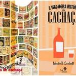 Livro conta a verdadeira história da cachaça, bebida oficial do Brasil