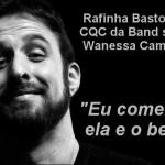 Rafinha Bastos é afastado do programa CQC pela direção da Band
