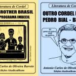 Um novo cordel detona Pedro Bial e seu programa BBB