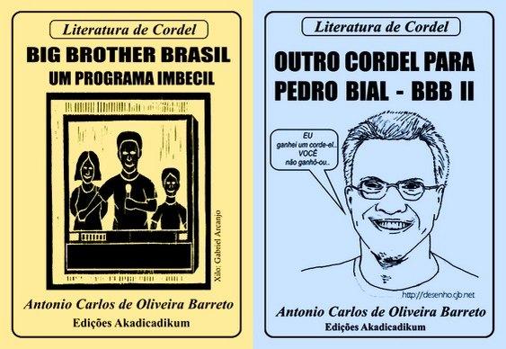 Cordel - Big Brother Brasil TV Globo