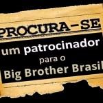 Anunciantes fogem do BBB 12 e cai o faturamento da TV Globo