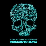 Occupy Monsanto: mundo se mobiliza contra empresa de transgênicos