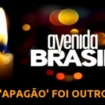 Avenida Brasil, a novela: 'apagão'… só se foi na cabeça da audiência