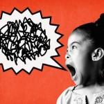 Crianças aprendem a falar palavrões antes mesmo do AEIOU