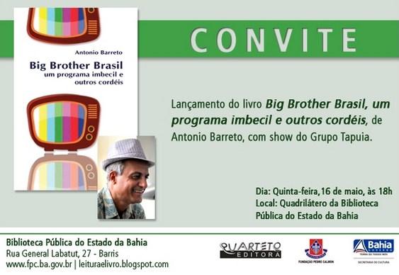 Big Brother Brasil, um programa imbecil e outros cordéis