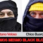 O 'hoax' de Chico e Caetano como se fossem do Black Bloc