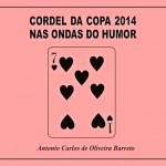 Nas ondas do humor no futebol com o cordel da Copa do Mundo 2014