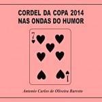 Nas ondas do humor no futebol com o cordel da Copa do Mundo 2014