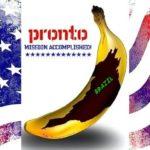 Golpe rebaixa Brasil de novo à condição de República das Bananas